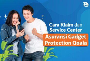 Informasi Cara Klaim dan Service Center untuk Asuransi Gadget Protection Qoala